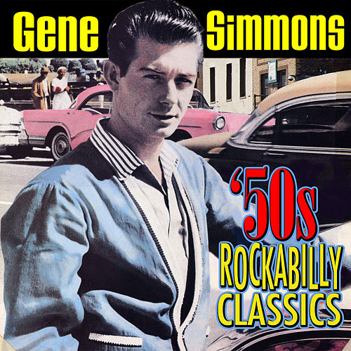 50s Rockabilly Classics by Gene Simmons
