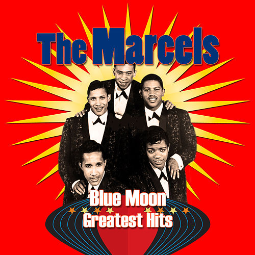 Blue Moon: Greatest Hits de The Marcels