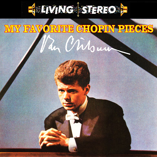 My Favorite Chopin Pieces de Van Cliburn