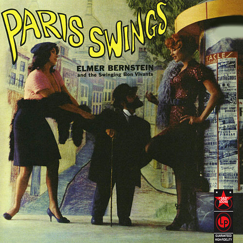Paris Swings von Elmer Bernstein