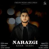 Narazgi by Khan Saab