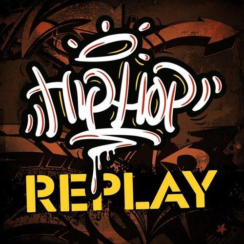 Hip Hop Replay de Various Artists
