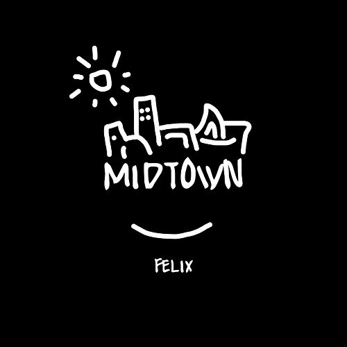Midtown de Felix (Rock)