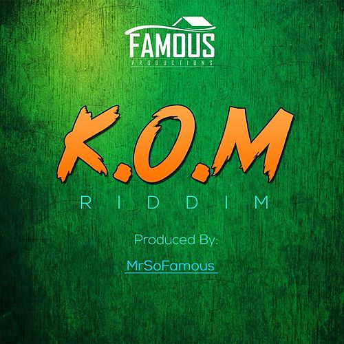 K.O.M Riddim by Various Artists
