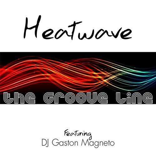 The Groove Line (DJ Gaston Magneto Remixes) de Heatwave