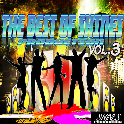 The Best of Shines Production, Vol. 3 by Various Artists