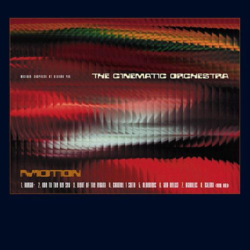 Motion de Cinematic Orchestra