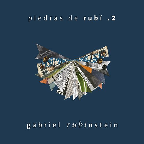 Piedras de Rubí .2 by Gabriel Rubinstein