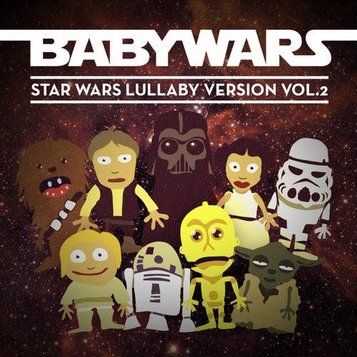 Star Wars Lullaby Version, Vol. 2 de Baby Wars