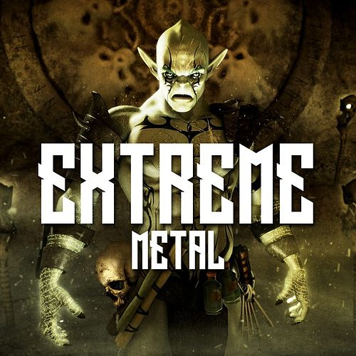 Extreme Metal von Various Artists