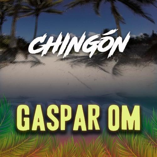 Chingón by Gaspar OM