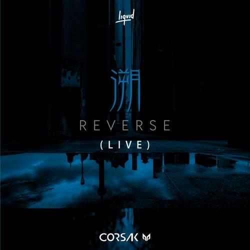 Reverse (Live) de Corsak