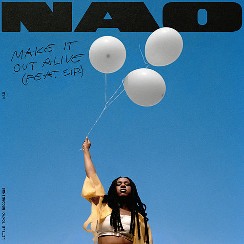 Make It Out Alive by Nao
