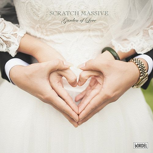 Garden of Love di Scratch Massive