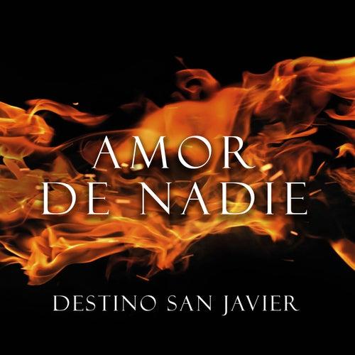 Amor de Nadie de Destino San Javier