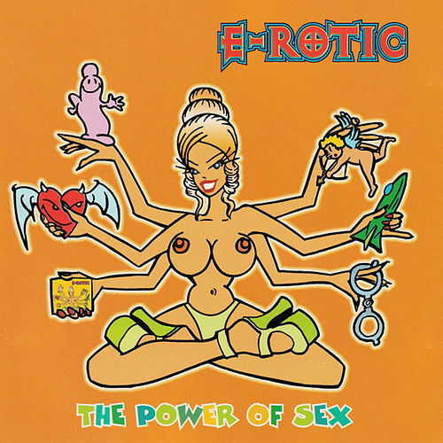 The Power Of Sex von Erotic