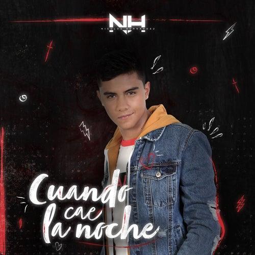 Cuando Cae la Noche by Nico Hernández