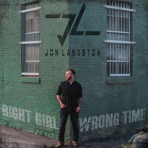 Right Girl Wrong Time de Jon Langston