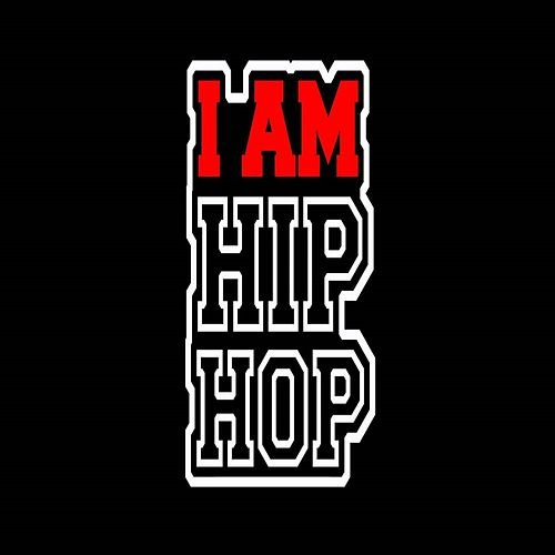 I Am Hip Hop by O.T.G.
