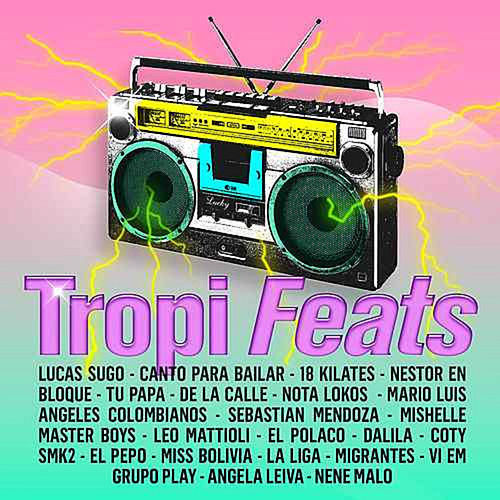 Tropi Feats by Various Artists