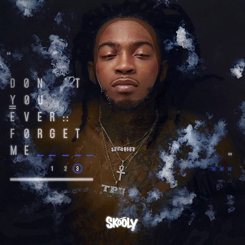 Don't You Ever Forget Me 3 by Skooly