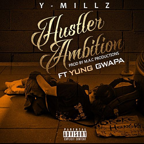 Hustler Ambition by Y Millz