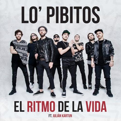 El Ritmo de la Vida (Radio Edit) de Lo' Pibitos