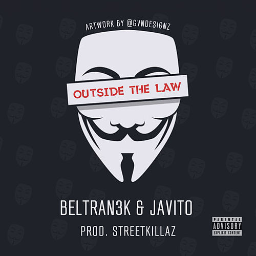 Outhside The Law de Beltran3k