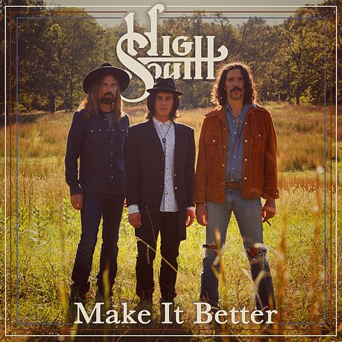 Make It Better by High South