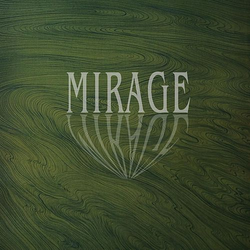 Mirage by Joshua C Love