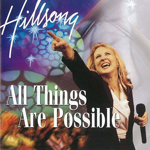 All Things Are Possible (Live) by Hillsong Worship