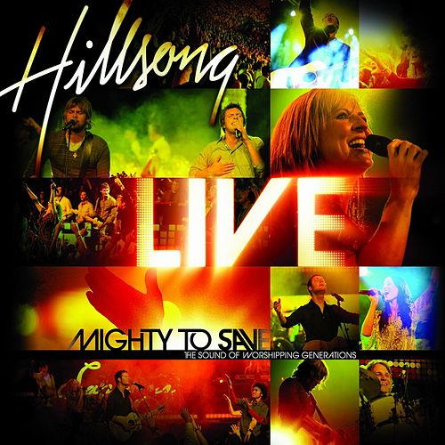 Mighty To Save (Live) by Hillsong Worship
