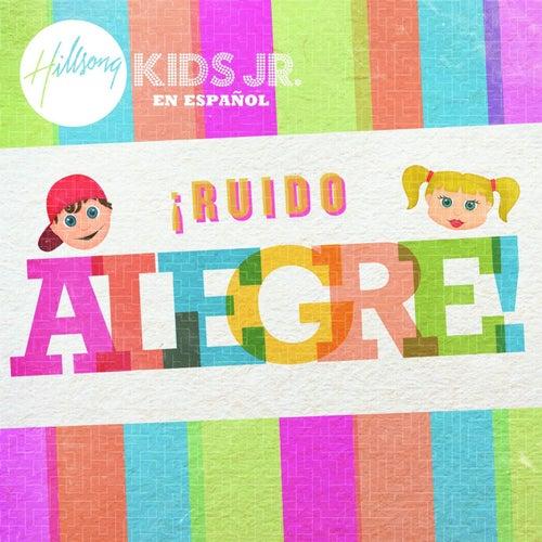 Ruido Alegre de Hillsong En Español