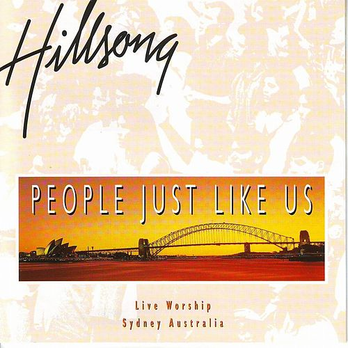 People Just Like Us (Live) by Hillsong Worship