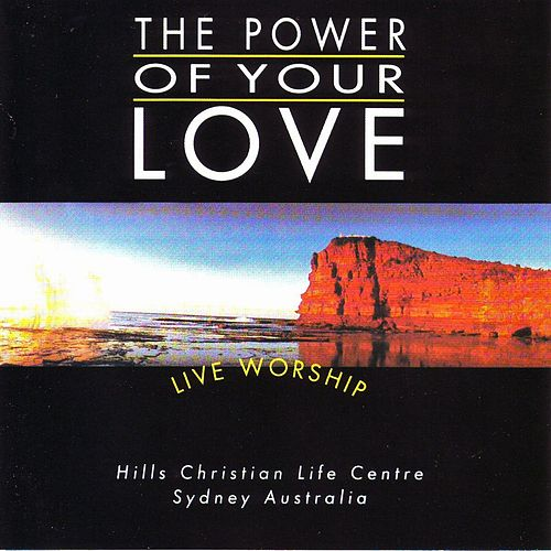 Power Of Your Love (Live) de Hillsong Worship