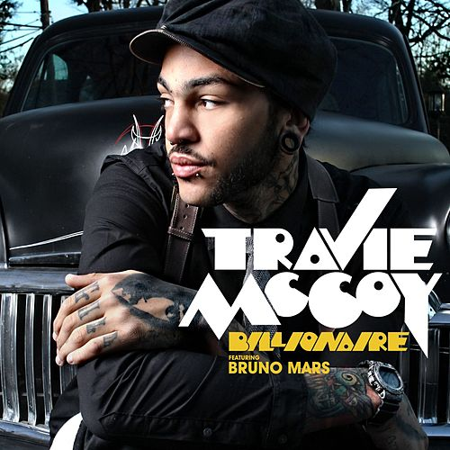 Billionaire [Feat. Bruno Mars] de Travie McCoy