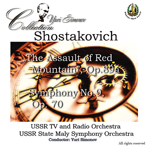 Shostakovich: 'The Assualt of Red Mountain', Symphony No. 9 by Various Artists