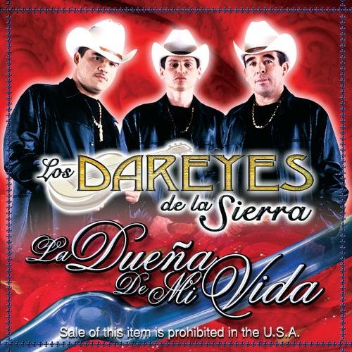 Dueña De Mi Vida by Dareyes De La Sierra