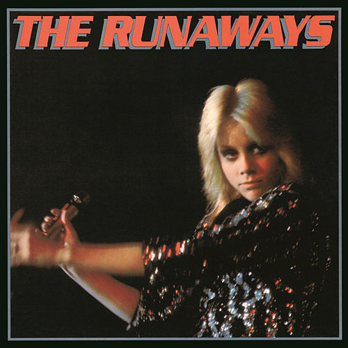 The Runaways de The Runaways