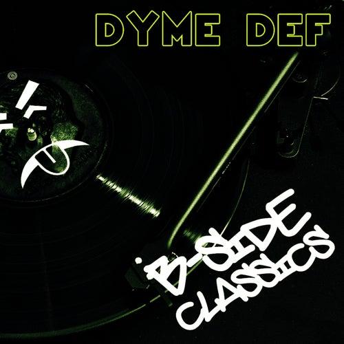 B Side Classics de Dyme Def