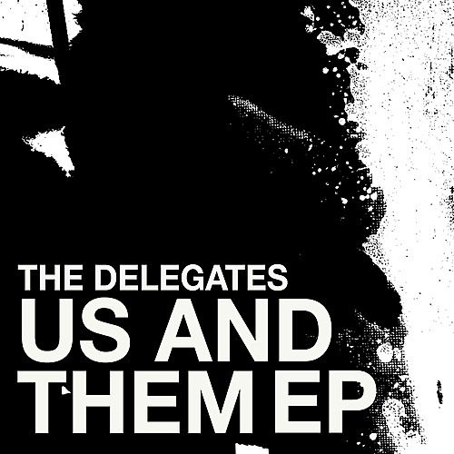 Us and Them - EP by The Delegates