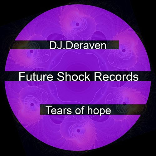 Tears of Hope de DJ Deraven