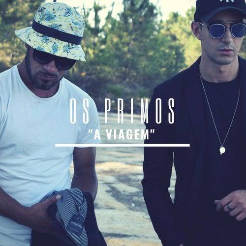 A Viagem von Os Primos