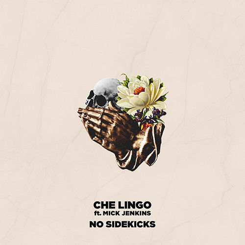 No Sidekicks by Che Lingo