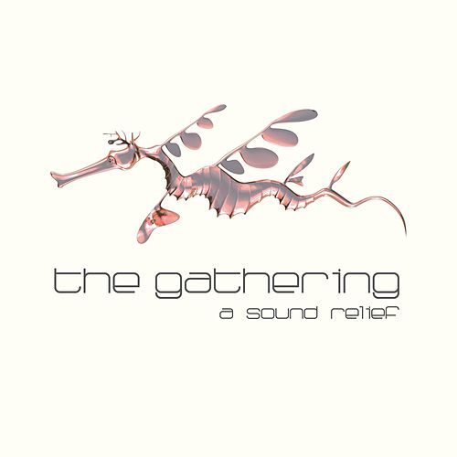 A Sound Relief by The Gathering