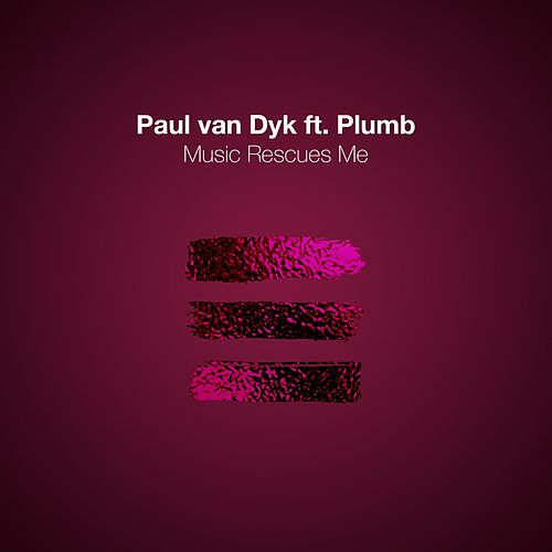 Music Rescues Me de Paul Van Dyk