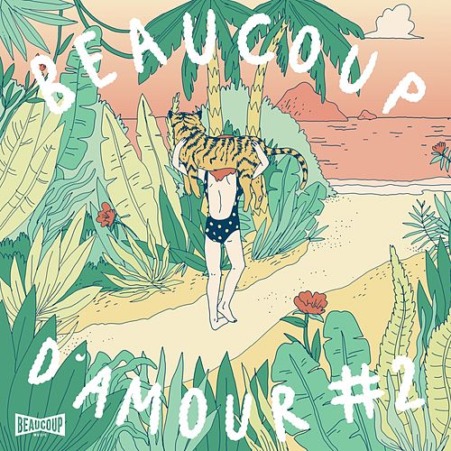 Beaucoup d'amour, pt. 2 by Various Artists