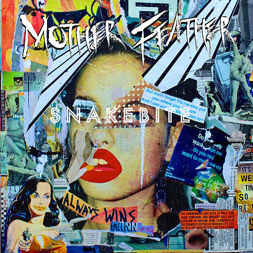 Snakebite by Mother Feather