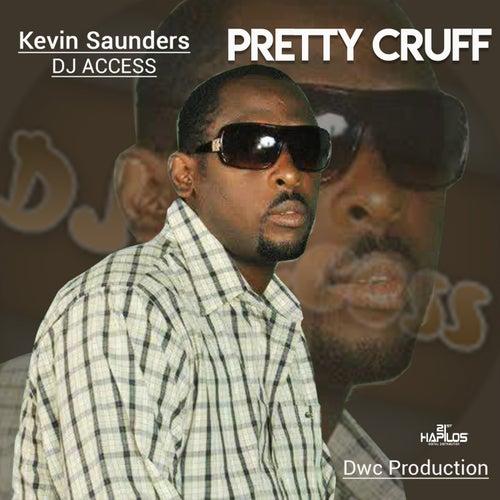 Pretty Cruff by DJ Access