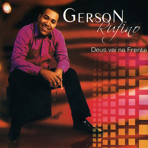 Deus Vai na Frente by Gerson Rufino